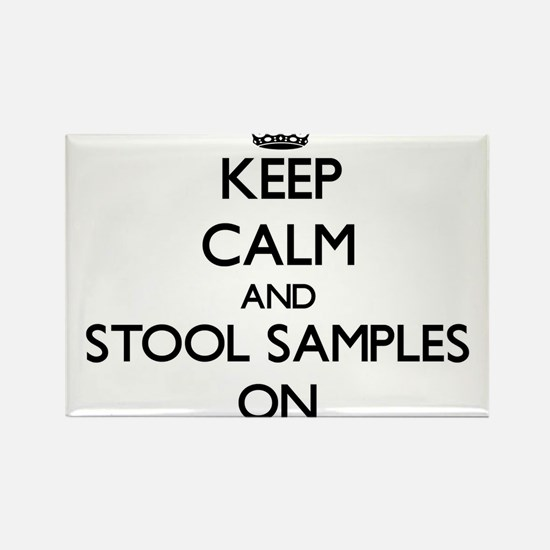 Keep Calm and Stool Samples ON Magnets