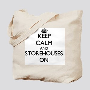 Keep Calm and Storehouses ON Tote Bag
