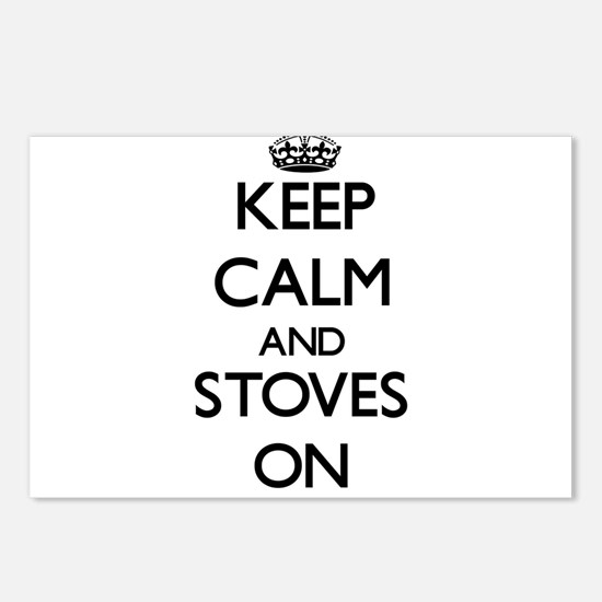 Keep Calm and Stoves ON Postcards (Package of 8)