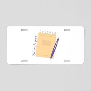 Pen to Paper Aluminum License Plate