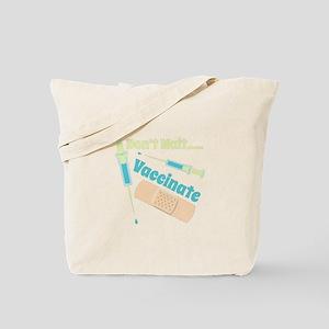 Vaccinate Tote Bag
