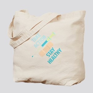Stay Healthy Tote Bag