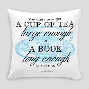 Tea Quote Everyday Pillow