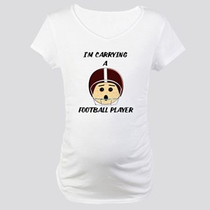 I'm Carrying a Football Player M Maternity T-Shirt