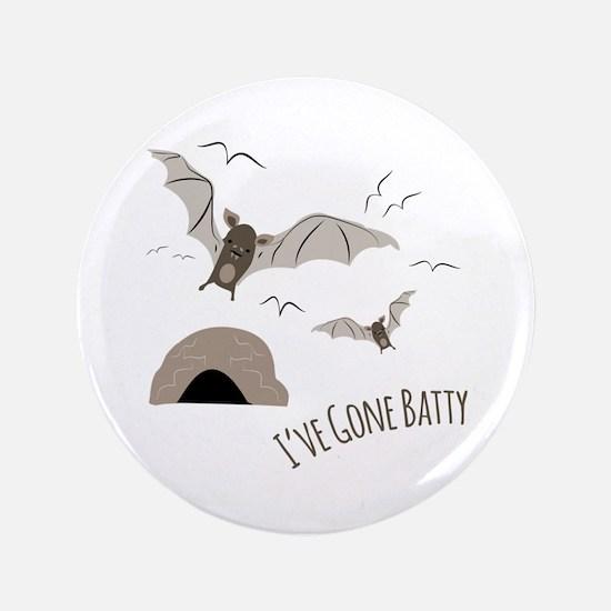 Ive Gone Batty Button