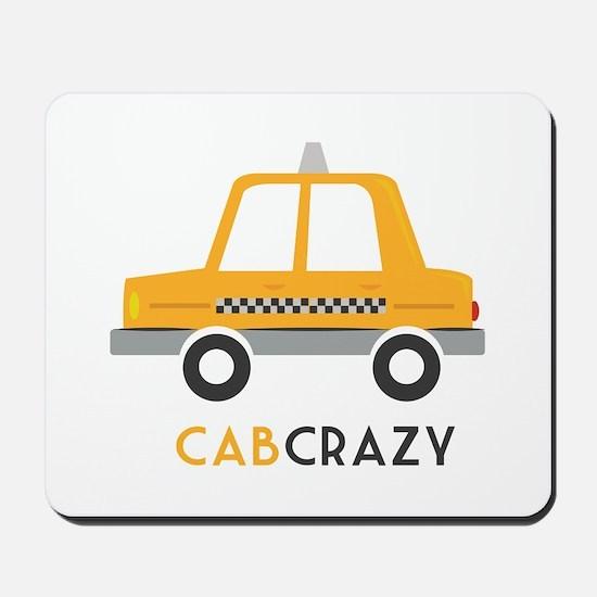 Cab Crazy Mousepad