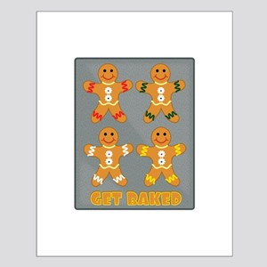 Get Baked Posters