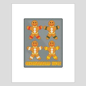 Gingerbread Hugs Posters