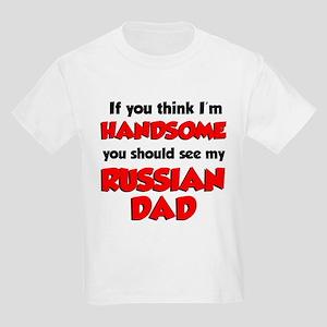 Think Im Handsome Russian Dad T-Shirt