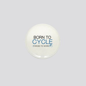 Born To Cycle Mini Button