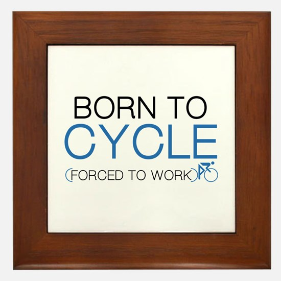 Born To Cycle Framed Tile