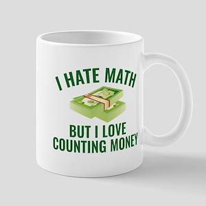 I Love Counting Money Mug