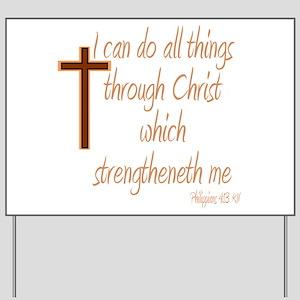 Philippians 4 13 Brown Cross Yard Sign
