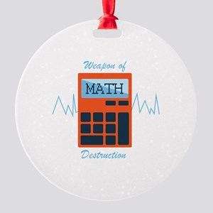 Weapon of Math Ornament