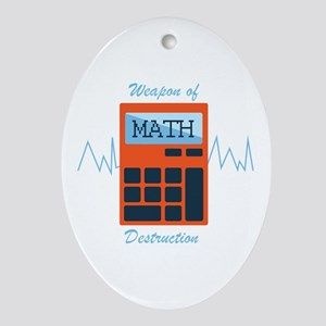 Weapon of Math Ornament (Oval)