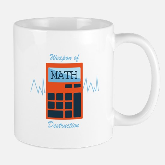 Weapon of Math Mugs