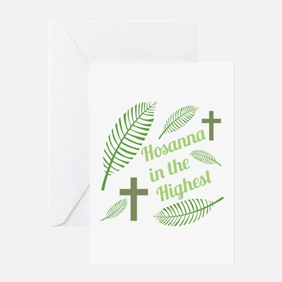 Hosanna In The Highest Greeting Cards