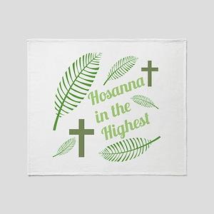 Hosanna In The Highest Throw Blanket