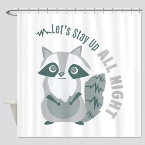 Up All Night Shower Curtain