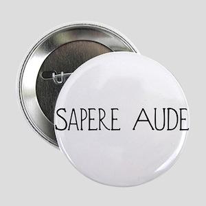 Sapere Aude Button