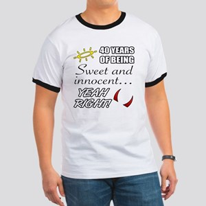 Cute 40th Birthday Humor Ringer T