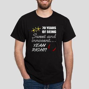 Cute 70th Birthday Humor Dark T-Shirt