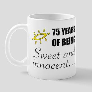 Cute 75th Birthday Humor Mug