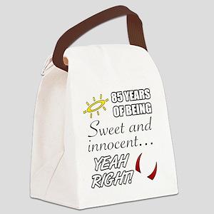 Cute 85th Birthday Humor Canvas Lunch Bag
