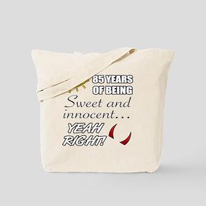 Cute 85th Birthday Humor Tote Bag
