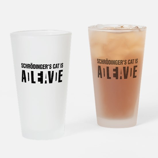 Schrodinger's cat is dead / alive. Drinking Glass