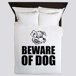 Beware of Dog Queen Duvet