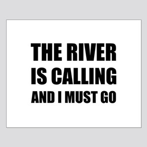 River Calling Must Go Posters