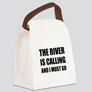 River Calling Must Go Canvas Lunch Bag