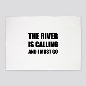 River Calling Must Go 5'x7'Area Rug