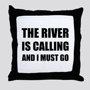 River Calling Must Go Throw Pillow