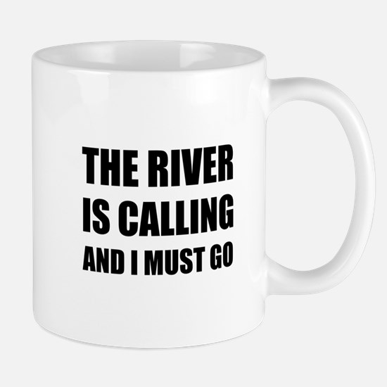 River Calling Must Go Mugs