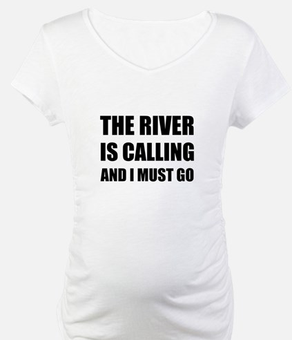 River Calling Must Go Shirt