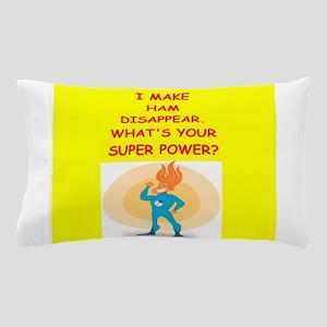 ham Pillow Case
