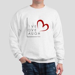 Live.Love.Laugh by KP Sweatshirt