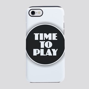 Time to Play - White iPhone 7 Tough Case
