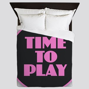 Time to Play - Pink Queen Duvet