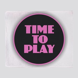 Time to Play - Pink Throw Blanket