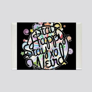 stay happy stay weird Magnets