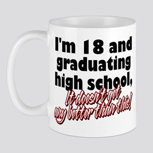 I'm Eighteen Mug