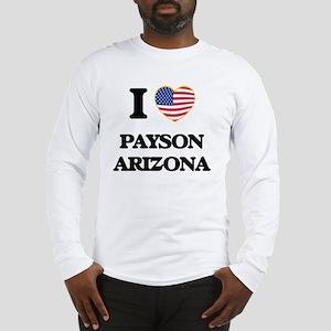 I love Payson Arizona USA Desi Long Sleeve T-Shirt