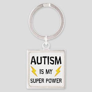 Autism Is My Super Power Keychains