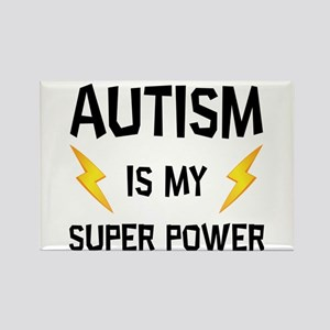 Autism Is My Super Power Magnets