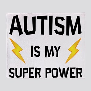 Autism Is My Super Power Throw Blanket