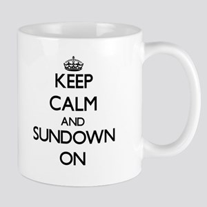 Keep Calm and Sundown ON Mugs