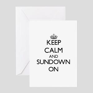 Keep Calm and Sundown ON Greeting Cards